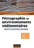 Pétrographie et environnements sédimentaires - Cours et exercices corrigés