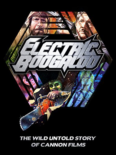 electric-boogaloo-the-wild-untold-story-of-cannon-films