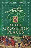 02 At the Crossing Places (Arthur)