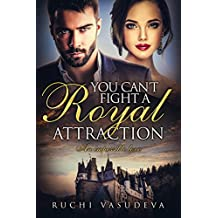 You Can't Fight A Royal Attraction
