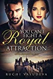 #5: You Can't Fight A Royal Attraction