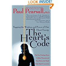The Heart's Code: Tapping the Wisdom and Power of Our Heart Energy