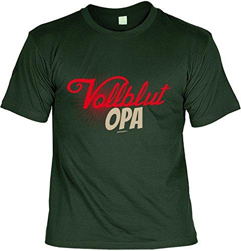 Spaß-Shirt/lustigeSprüche/Opa-Shirt/Fun-Shirt: Vollblut Opa tolles Geschenk Dunkelgrün