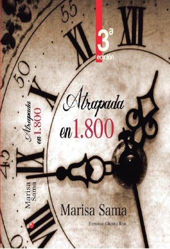 Atrapada en 1800 por Marisa Sama