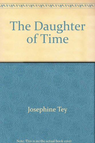 Title: The Daughter of Time