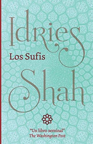 Los Sufis por Idries Shah