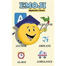 The Emoji Alphabet Book: An ABC Book (English Edition)