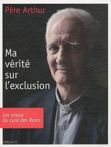 Ma Vérité Sur L'Exclusion par Arthur Hervet, Samuel Lieven