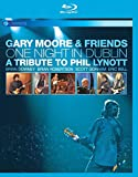 Gary Moore - One Night in Dublin - A Tribute to Phil Lynott [Blu-ray]
