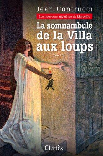 La somnambule de la Villa aux loups (Romans historiques)