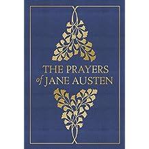The Prayers of Jane Austen (English Edition)