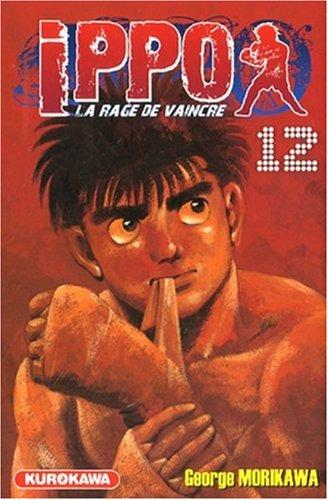Ippo Saison 1 - La rage de vaincre Tome 12