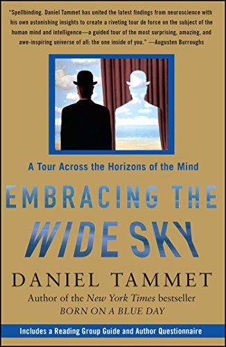Embracing the Wide Sky: A Tour Across the Horizons of the Mind por Daniel Tammet
