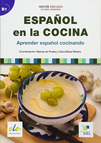 Español en la cocina: Aprender español cocinando / Lektüre