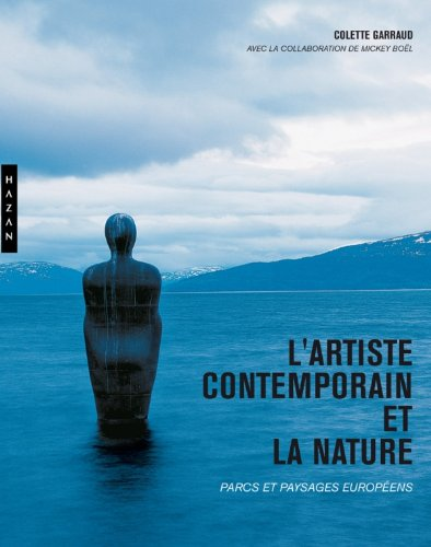 L'Artiste Contemporain Et La Nature par Collective