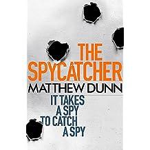 The Spycatcher (Spycatcher 1)