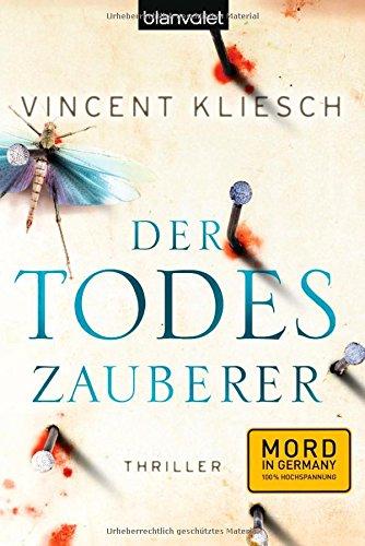 Buchseite und Rezensionen zu 'Der Todeszauberer: Thriller' von Vincent Kliesch