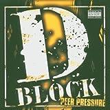 Songtexte von D-Block - Peer Pressure