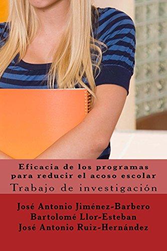 Eficacia de los programas para reducir el acoso escolar: Investigación