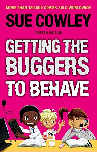 Getting the Buggers to Behave par  Sue Cowley