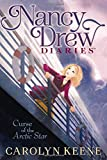 Curse of the Arctic Star (Volume 1) (Nancy Drew Diaries)