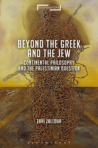 continental-philosophy-and-the-palestinian-question-beyond-the-jew-and-the-greek-suspensions-contemp