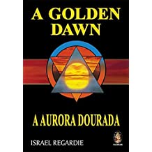 A Golden Dawn (A Aurora Dourada) (Em Portuguese do Brasil)