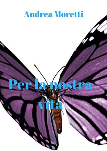 per-la-nostra-vita-italian-edition