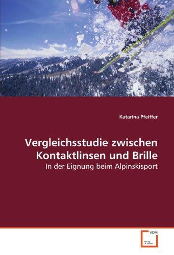 Vergleichsstudie zwischen Kontaktlinsen und Brille: In der Eignung beim Alpinskisport