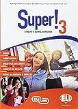 Super! Student's book-Workbook. Per la Scuola media. Con e-book. Con espansione online. Con CD-Audio [Lingua inglese]: 3