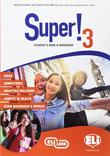 Super! student's book-workbook. per la scuola media. con e-book. con espansione online. con cd-audio [lingua inglese]: 3