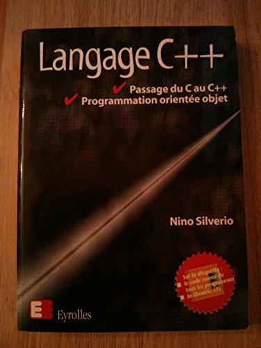 LANGAGE C++ PASSAGE DU C AU C++ ORIENTE OBJET