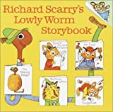 Richard Scarry's Lowly Worm Storybook (Pictureback(R)) by Richard Scarry (1986-08-12)