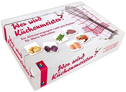 Wer wird Küchenmeister?: Ein Aktivierungsspiel rund ums Kochen für ältere Menschen