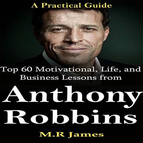 tony-robbins-top-60-motivational-life-and-business-lessons-from-anthony-robbins