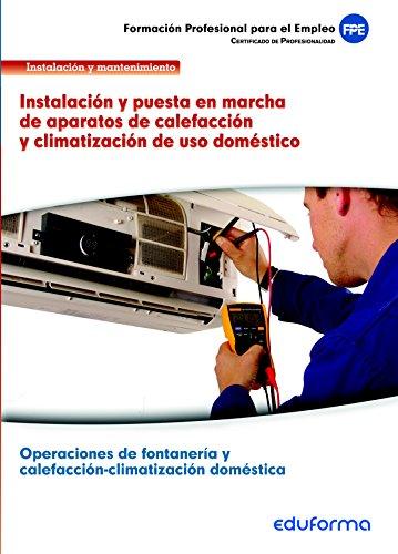 UF0412. Instalación y puesta en marcha de aparatos de calefacción y climatización...