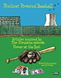 "Nuclear Powered Baseball: Articles Inspired by The Simpsons episode ""Homer At the Bat"": Volume 34 (SABR Digital Library)"