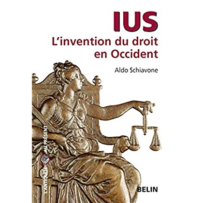 Ius : L'invention du droit en Occident