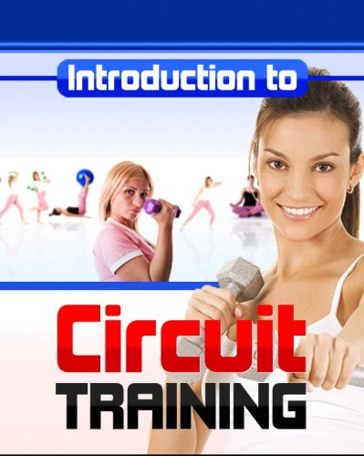 Circuit Training Exercises (English Edition) por Michael Malega