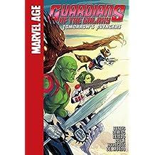 Tomorrow's Avengers (Guardians of the Galaxy (Spotlight))