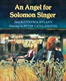 An Angel For Solomon Singer (Turtleback School & Library Binding Edition) by Cynthia Rylant (1996-10-01)