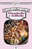 eBook Gratis da Scaricare Le cento migliori ricette di ciambelle e frittelle eNewton Zeroquarantanove (PDF,EPUB,MOBI) Online Italiano