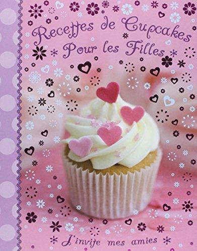 Recettes de cupcakes pour les filles