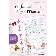 Le Journal de moi.Maman !