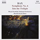 Arnold Bax : Symphonie n° 6 - Into the twilight