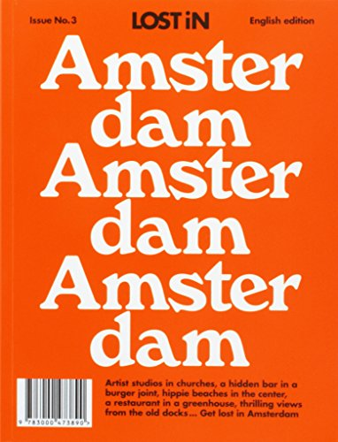 Preisvergleich Produktbild Amsterdam: LOST In City Guide (Lost in City Guides, Band 3)