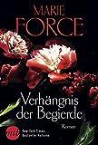 Verhängnis der Begierde (Fatal-Serie) - Marie Force