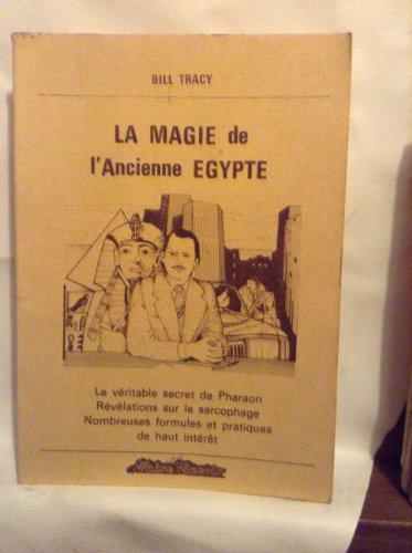 La magie de l'ancienne Egypte