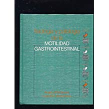 Fisiologia y Patologia de la Motilidad Gastrointestinal