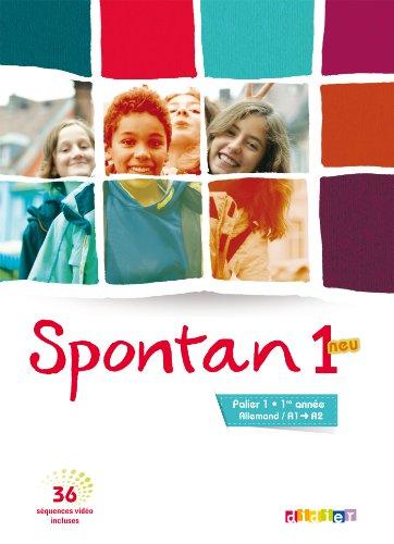 Spontan 1 neu palier 1-1re année - Manuel + DVD (Spontan neu) por Marianne Hoock-Douilly